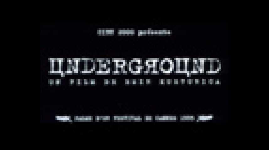 Underground - bande annonce - (1995)