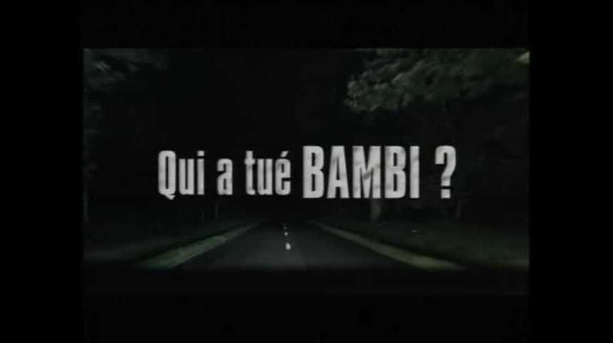 Qui a tué Bambi ? - teaser - (2003)