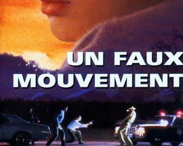 Un Faux mouvement - bande annonce - VO - (1993)