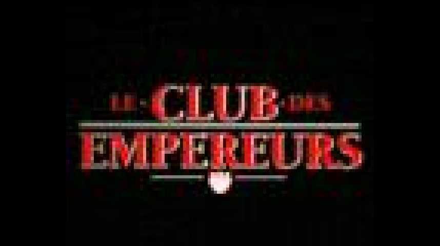Le Club des empereurs - bande annonce - VF - (2003)