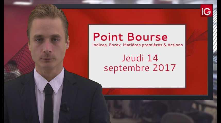 Illustration pour la vidéo Point Bourse IG du 14.09.2017