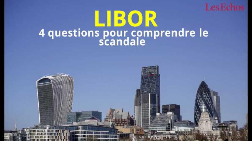 Illustration pour la vidéo Libor : 4 questions pour comprendre le scandale