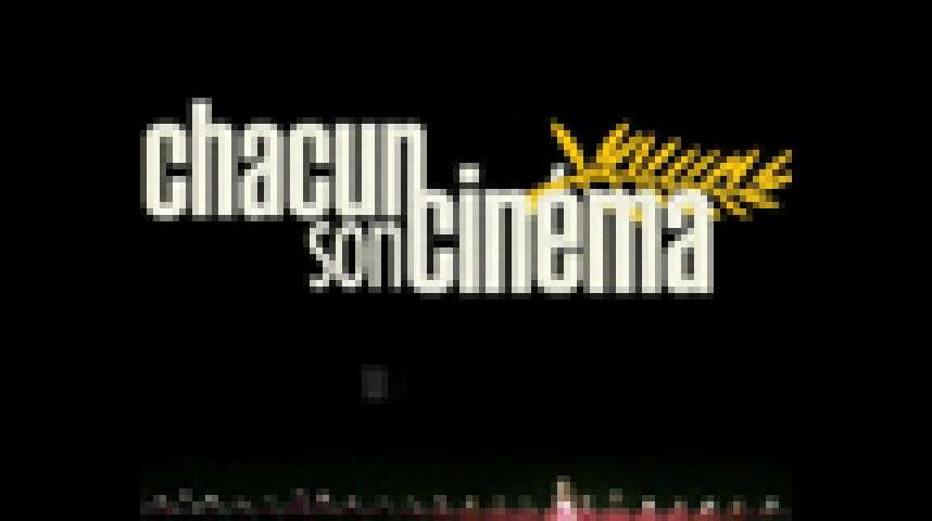 Chacun son cinéma - Bande annonce 2 - VF - (2007)