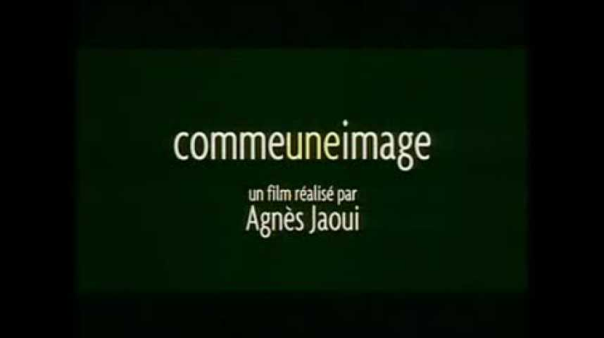 Comme une image - teaser 5 - (2004)