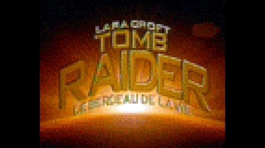 Lara Croft Tomb Raider le Berceau de la Vie - Bande annonce 8 - VF - (2003)