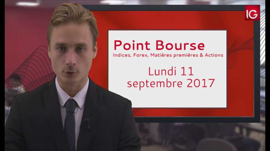 Illustration pour la vidéo Point Bourse IG du 11.09.2017