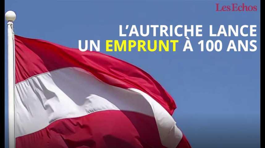 Illustration pour la vidéo L'Autriche lance un emprunt à 100 ans