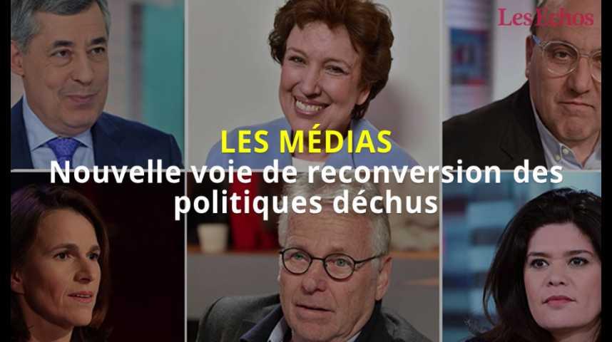 Illustration pour la vidéo Les médias, nouvelle voie de reconversion des politiques déchus