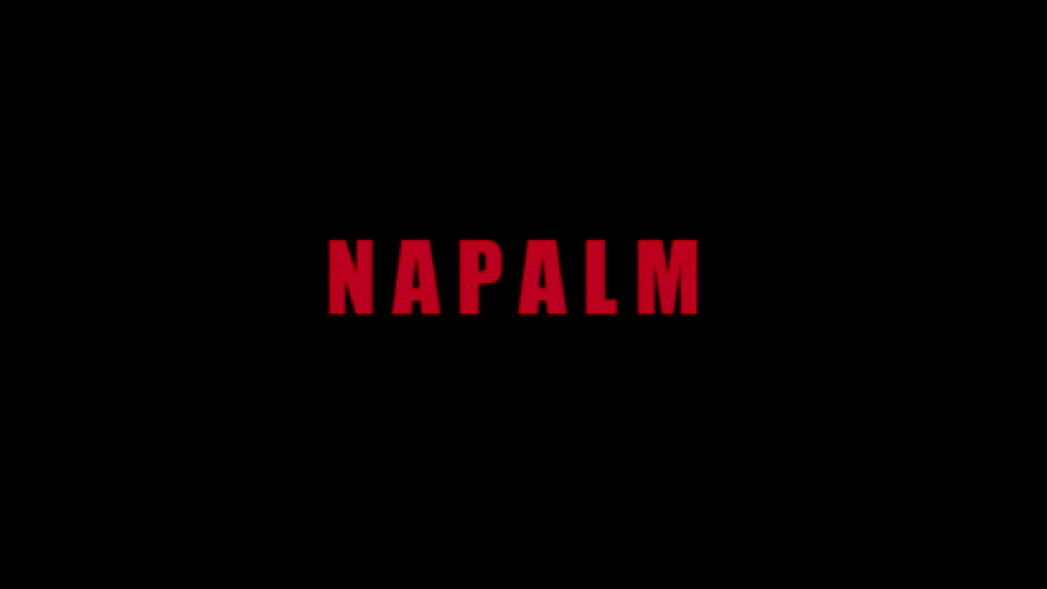 Napalm - bande annonce - (2017)