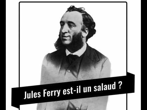 Procès historique : Jules Ferry est-il un salaud ?