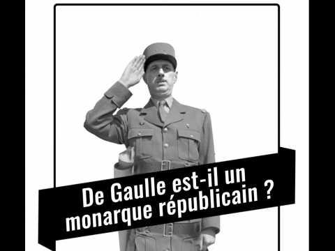 Procès historique : De Gaulle est-il un monarque républicain ?
