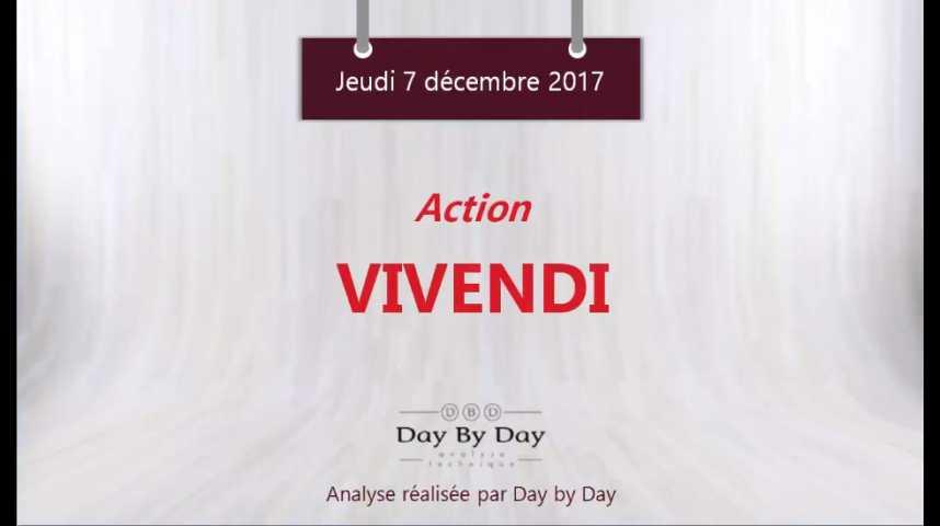 Illustration pour la vidéo Action Vivendi : la tendance reste haussière - Flash analyse IG 07.12.2017