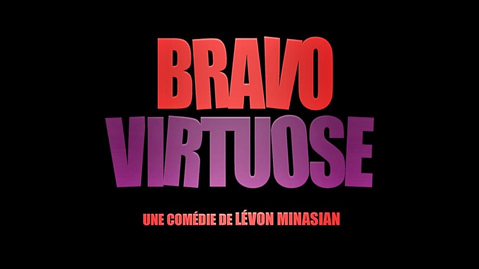 Bravo Virtuose - bande annonce - VF - (2018)
