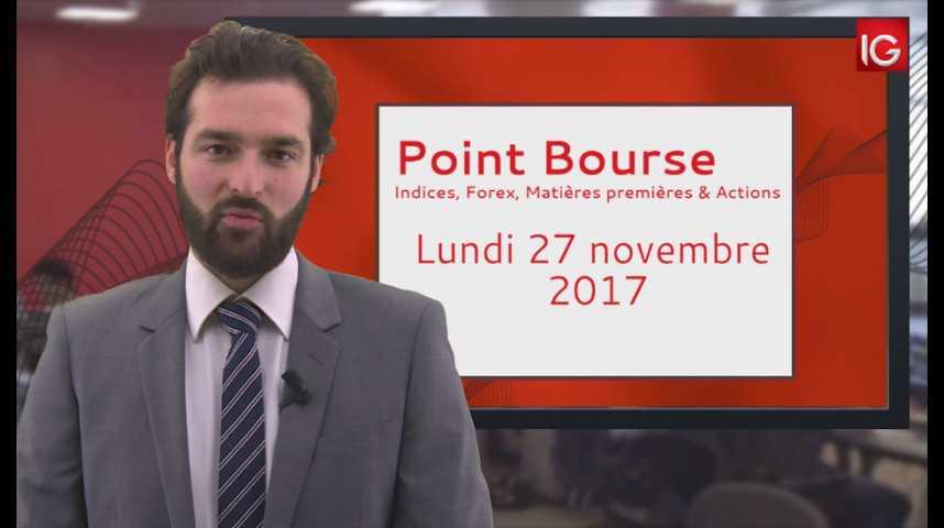 Illustration pour la vidéo Point Bourse IG du 27.11.2017