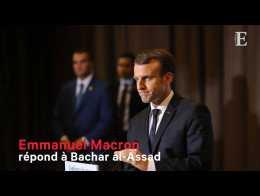Emmanuel Macron répond à Bachar al-Assad