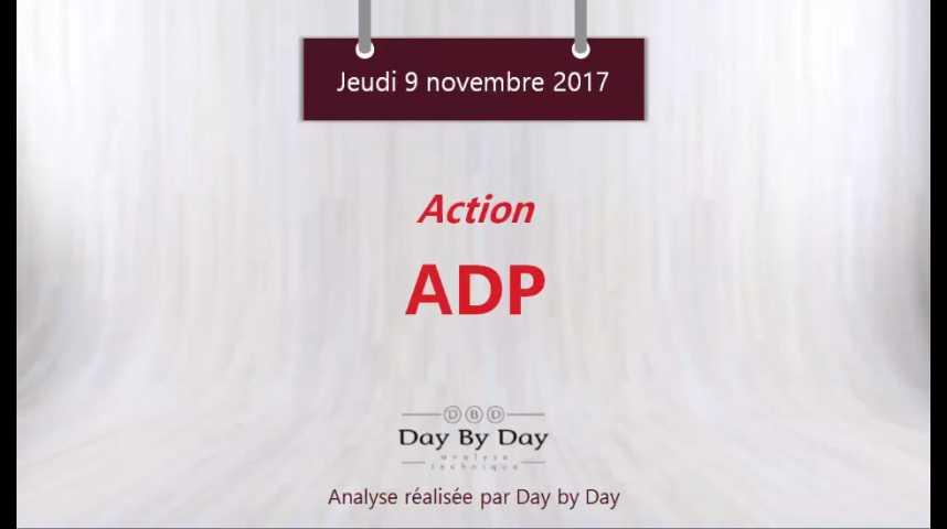 Illustration pour la vidéo Action ADP : nouveau plus haut historique - Flash analyse IG 09.11.2017