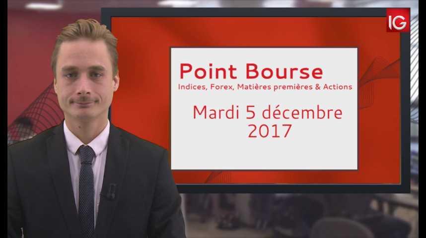 Illustration pour la vidéo Point Bourse IG du 05.12.2017