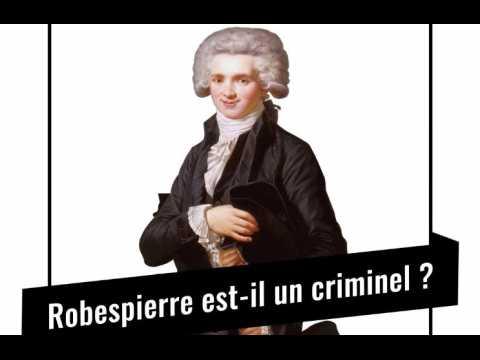 Procès historique : Robespierre est-il un criminel ?