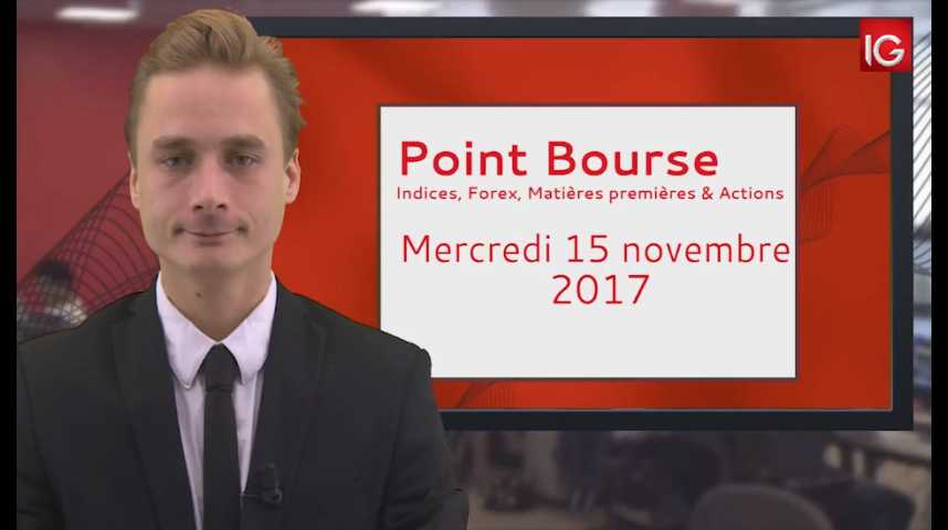 Illustration pour la vidéo Point Bourse IG du 15.11.2017