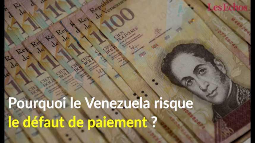 Illustration pour la vidéo Pourquoi le Venezuela risque le défaut de paiement ?