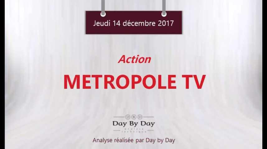 Illustration pour la vidéo Action Métropole TV : au plus hauts depuis 2000 - Flash Analyse IG 14.12.2017