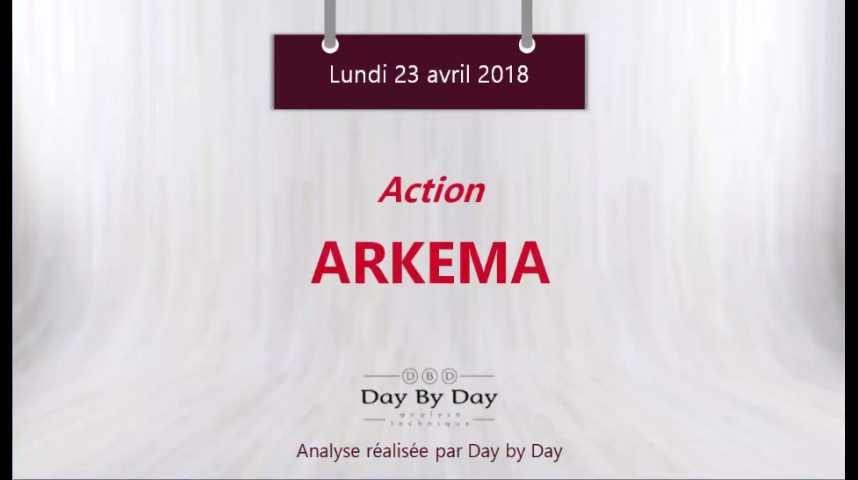 Illustration pour la vidéo Arkema - nouveau plus haut historique - Flash Analyse IG 23.04.2018