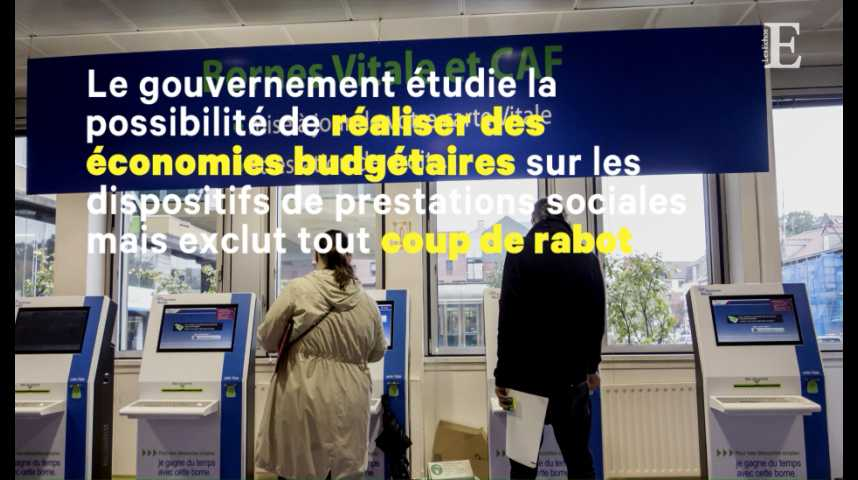 Illustration pour la vidéo Les prestations sociales, nouvelle piste du gouvernement pour trouver des économies budgétaires