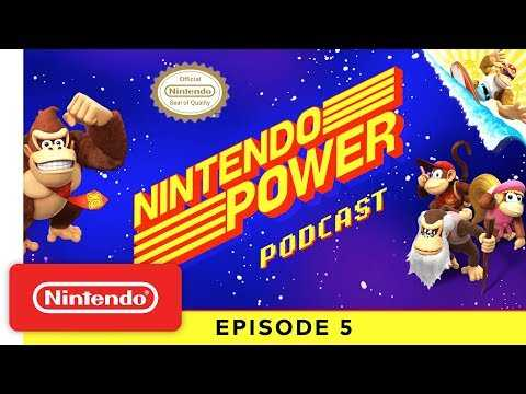 Donkey Kong Country: Tropical Freeze + Our Favorite Donkey Kong Games   Nintendo Power Podcast Ep. 5