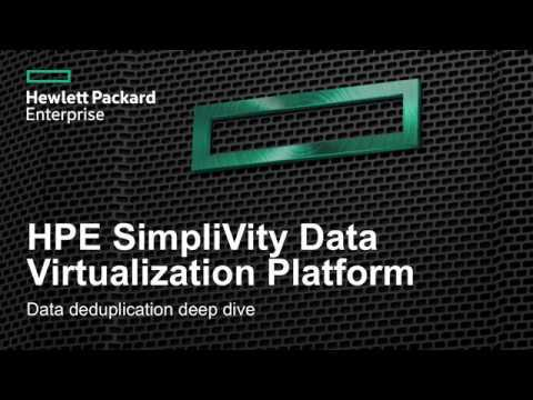 HPE SimpliVity Data Virtualization Platform - Data Deduplication Deep Dive