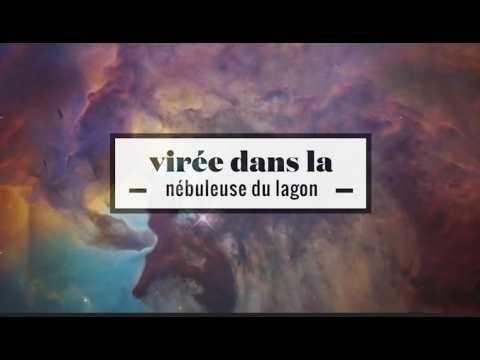 2 minutes de voyage coloré dans la nébuleuse géante du Lagon