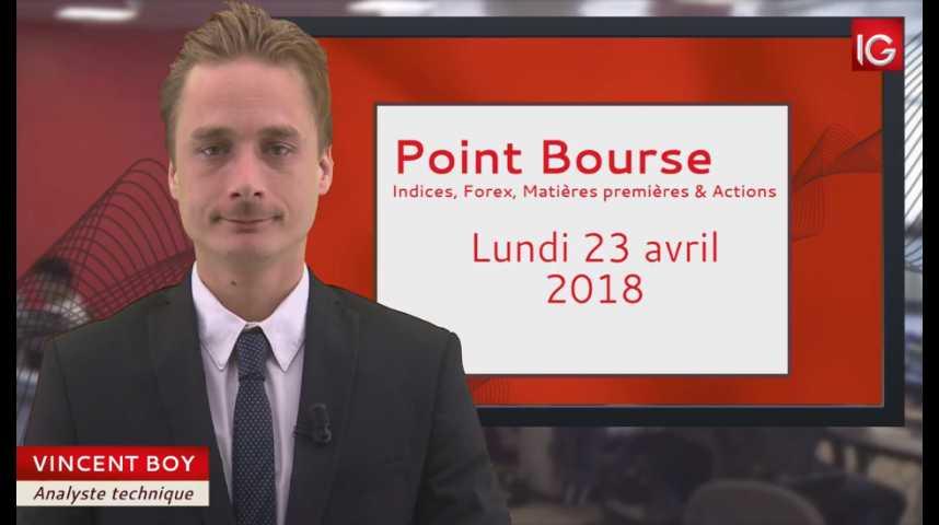 Illustration pour la vidéo Point Bourse du 23/04/2018