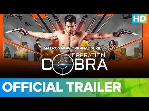 Operation Cobra Official Trailer | An Eros Now Original Series | All Episodes Live on 15th Feb 2019