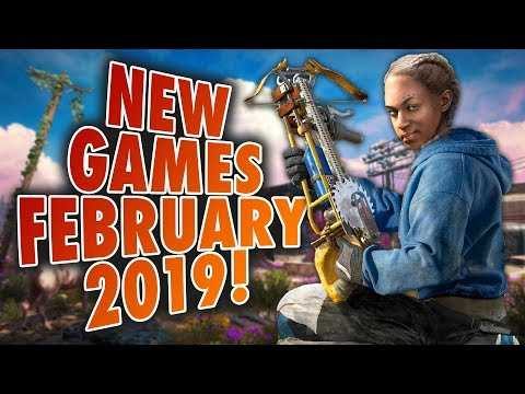 6 Upcoming Games For February 2019