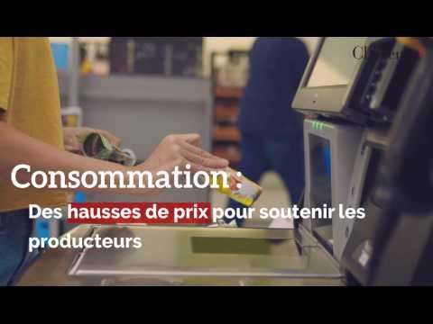Consommation :des hausses de prix pour soutenir les producteurs