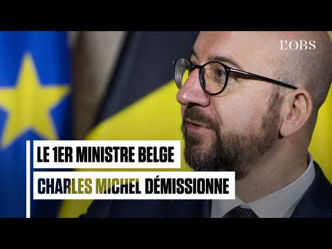 Le Premier ministre belge Charles Michel démissionne