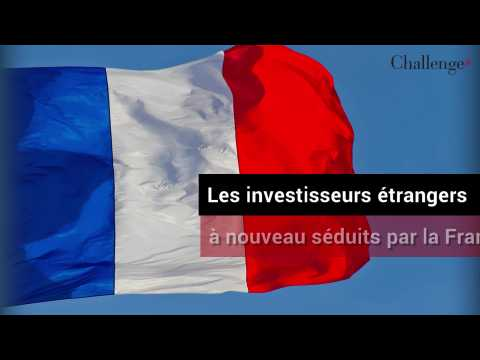 Les investisseurs étrangers à nouveau séduits par la France