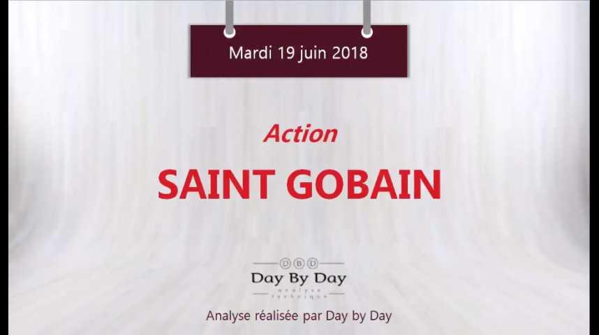 Illustration pour la vidéo Action Saint Gobain - gap baissier et nouveau plus bas annuel - Flash Analyse IG 19.06.2018
