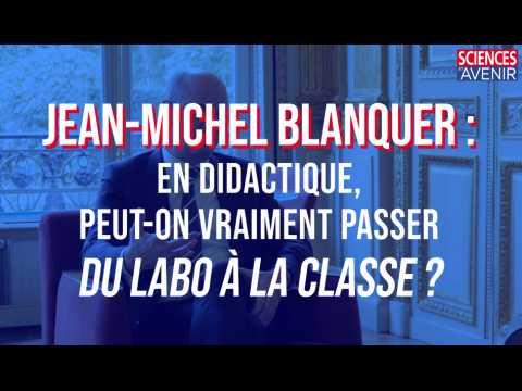 EXCLU. Jean-Michel Blanquer : peut-on vraiment passer du laboratoire à la salle de classe ?
