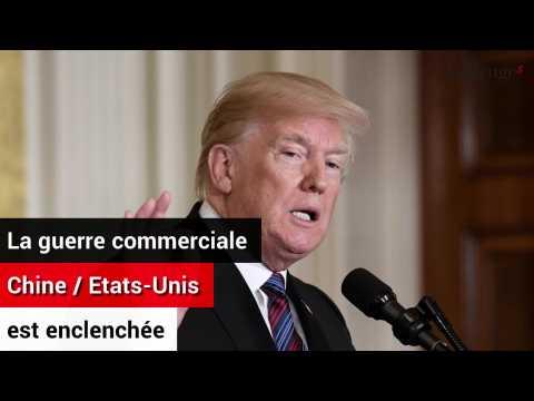La guerre commerciale Chine - Etats-Unis enclenchée