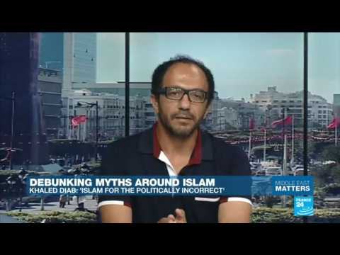 """Demystifying Islam: Khaled Diab speaks to France 24 about his book """"Islam for the Politically Incorrect"""""""