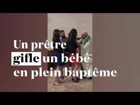 Un prêtre gifle un bébé en plein baptême