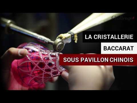 La cristallerie Baccarat sous pavillon chinois