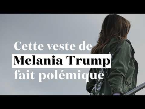 """Enfants séparés : la veste polémique de Melania Trump, qui """"s'en fout complètement"""""""