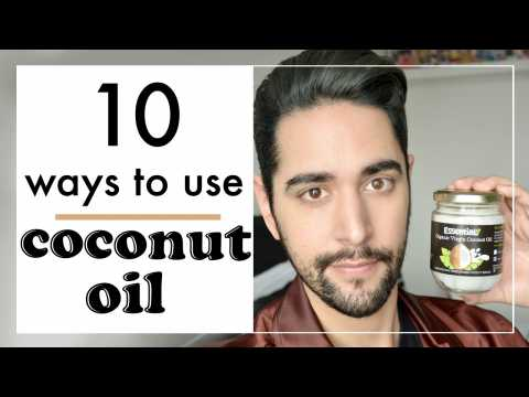 10 Ways To Use Coconut Oil - Organic Coconut Oil Grooming/ Hair Tips And Hacks  James Welsh