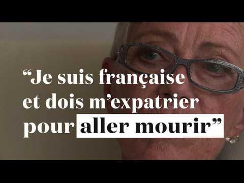 """""""Je suis française et je suis obligée de m'expatrier pour aller mourir"""""""