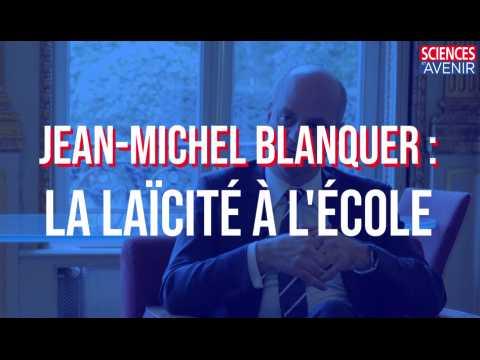 EXCLU. Jean-Michel Blanquer : comment préserver la laïcité à l'école ?