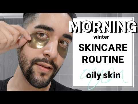 Men's Winter Skincare Routine ( Morning ) 2018 - Grooming For Oily Skin  James Welsh