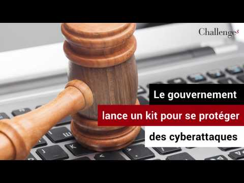 Le gouvernement lance un kit pour se protéger des cyberattaques