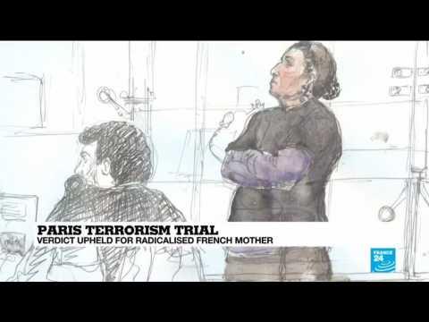 Paris Terrorism Trial: Verdict upheld for radicalised French mother