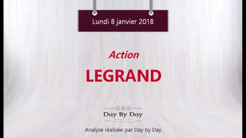 Illustration pour la vidéo Action Legrand - nouveau plus haut historique - Flash Analyse IG 08.01.2018